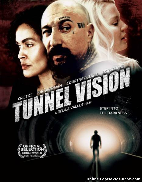 Tunnel Vision (2013)