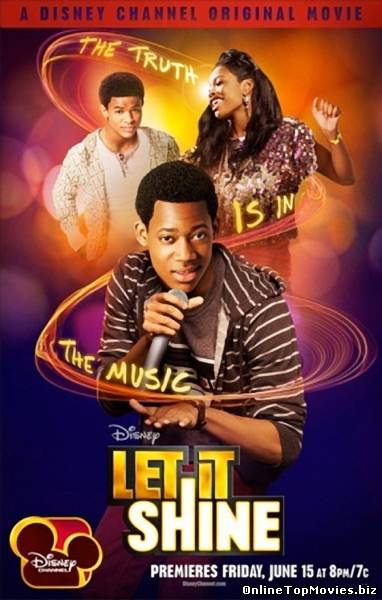 Let It Shine – Hai sa stralucim! (2012)