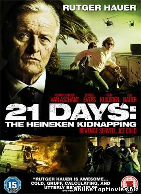 21 Days – The Heineken Kidnapping (2011)