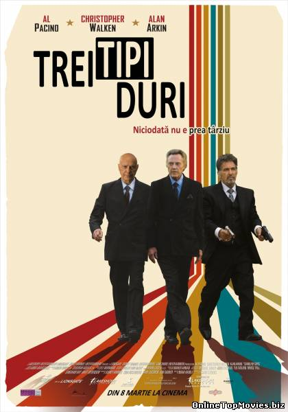 Stand Up Guys - Trei Tipi Duri (2012)