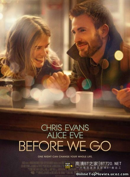 Before We Go - Inainte de Plecare (2015)