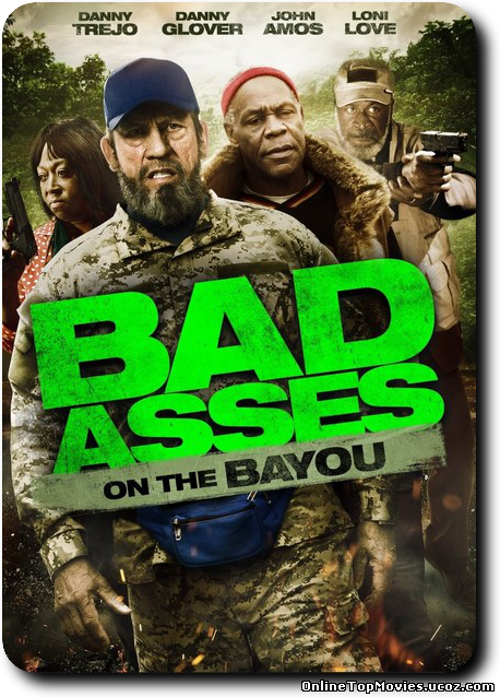 Bad Ass 3: Bad Asses on the Bayou 2015)