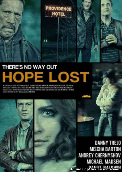 Hope Lost - Speranta Pierduta (2015)
