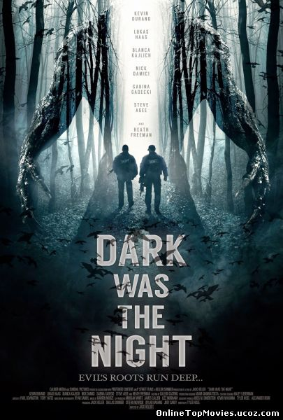 Dark Was the Night - Tenebrele Noptii (2015)