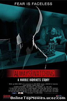 Always Watching: A Marble Hornets Story - Operatorul (2015)